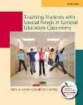 Teaching Students with Special Needs in General Education Classrooms (8th Edition) (MyEducationLab Series)