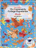 The Community College Experience, PLUS