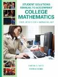 Student Solutions Manual for College Mathematics: 2009 Update with MyMathLab