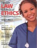 Health Law and Medical Ethics