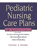 Pediatric Nursing Care Plans for the Hospital
