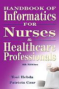Handbook of Informatics for Nurses & Health Care Professionals