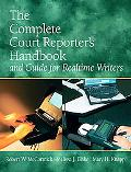Court Reporter's Handbook and Guide for Realtime Writers