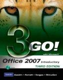 GO! with Microsoft Office 2007 Introductory (3rd Edition)