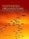 Foodservice Organizations: A Managerial and Systems Approach