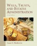 Wills, Trusts, and Estates (3rd Edition)