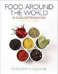 Food Around the World: A Cultural Perspective (3rd Edition)