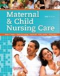 Maternal & Child Nursing Care (3rd Edition) (MyNursingLab Series)