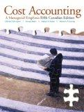Cost Accounting: A Managerial Emphasis, Fifth Canadian Edition with MyAccountingLab (5th Edi...