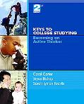 Keys to College Studying: Becoming an Active Thinker and Pearson Guide to Research Navigator...
