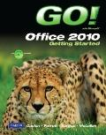 Go! with Office 2010 Getting Started