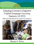 Adapting Content to Empower English Language Learning Students (ACEES): Professional Develop...