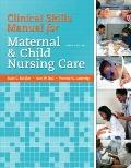 Skills Manual for Maternal and Child Nursing Care
