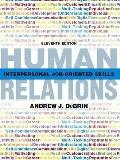 Human Relations: Interpersonal Job-Oriented Skills Human Relations