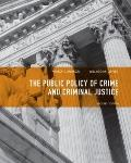 Public Policy of Crime and Criminal Justice. by Willard M. Oliver, Nancy E. Marion