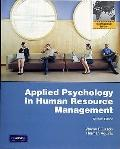 Applied Psychology in Human Resource Management : International Edition