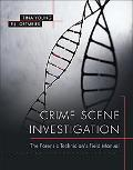 Crime Scene Investigation: The Forensic Technician's Field Manual