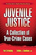 Real Cases in Juvenile Justice