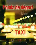 Points de départ (MyFrenchLab Series) (Hardcover)