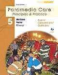 Paramedic Care: Principles & Practice, Volume 5, Special Considerations/Operations (3rd Edit...