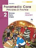 Paramedic Care: Principles & Practice: Volume 2, Patient Assessment (3rd Edition)