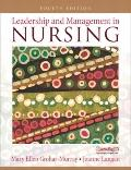Leadership and Management in Nursing (4th Edition) (MyNursingKit Series)