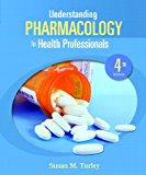 Understanding Pharmacology for Health Professions