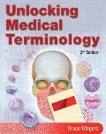Unlocking Medical Terminology (2nd Edition) (MyHealthProfessionsKit Series)
