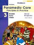 Paramedic Care Vol 3 Student Workbook: Principles & Practice Medical Emergencies