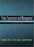 Police Supervision and Management: In an era of Community Policing