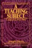 Teaching Subject, A: Composition Since 1966