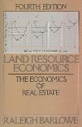 Land Resource Economics The Economics of Real Estate