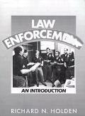 Law Enforcement An Introduction