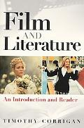 Film and Literature An Introduction and Reader