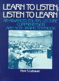 Learn to Listen;listen to Learn