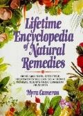 Lifetime Encyclopedia of Natural Remedies: Over 1000 Safe, Effective Treatments You Can Do A...