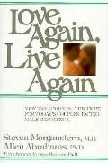 Love Again, Live Again - Steven Morganstern - Hardcover