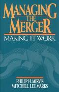 Managing the Merger: Making It Work - Philip H. Mirvis - Hardcover