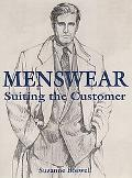 Menswear Suiting the Customer