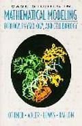 Case Studies in Mathematical Modeling Ecology, Physiology, and Cell Biology