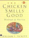 Chicken Smells Good Dialogs & Stories