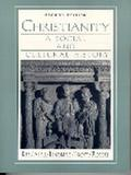 Christianity A Social and Cultural History
