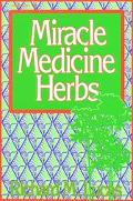 Miracle Medicine Herbs - Richard M. Lucas - Paperback