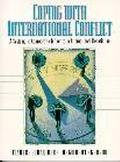 Coping With International Conflict A Systematic Approach to Influence in International Negot...