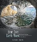How Does Earth Work: Physical Geology and the Process of Science