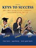 Keys to Success: Buiding Analytical, Creative, and Practical Skills