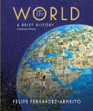 The World: A Brief History: Combined Volume [With DVD]