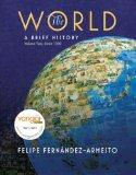 The World, Volume 2: Since 1300: A Brief World History [With DVD ROM]