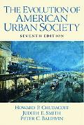The Evolution of Urban American Society
