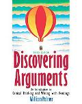 Discovering Arguments: An Introduction to Critical Thinking and Writing, 3rd Edition